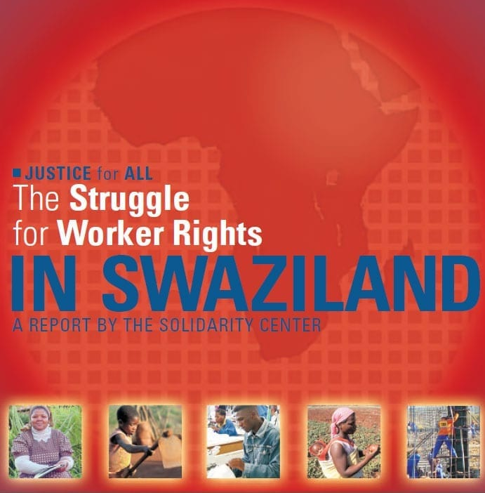 The struggle for Worker rights in swaziland - report by the solidarity center cover