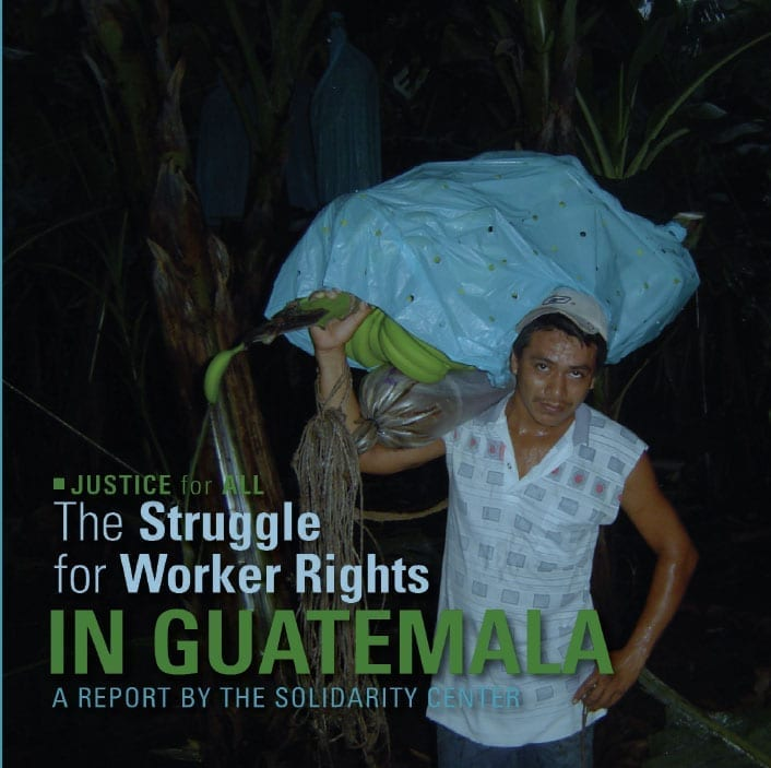 The Struggle for Worker Rights in Guatemala (2008)