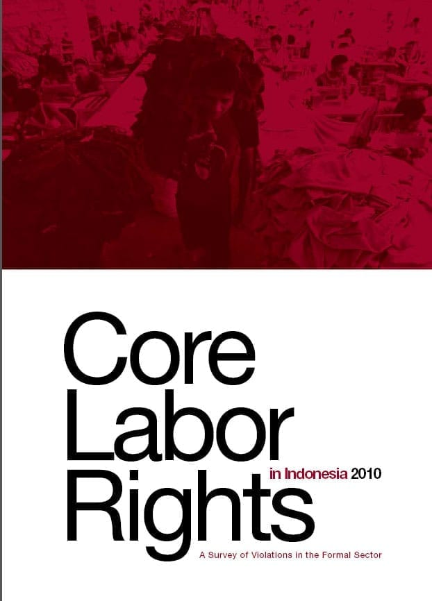 Core Labor Rights in Indonesia: A Survey of Violations in the Formal Sector (2010)