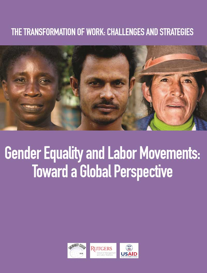 Gender Equality and Labor Movements: Toward a Global Perspective (Rutgers, 2012)