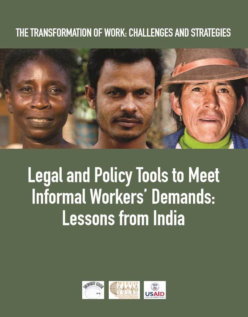 Legal and Policy Tools to Meet Informal Workers' Demands: Lessons from India (WIEGO, 2012)