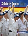 Solidarity Center 2010 Annual Report