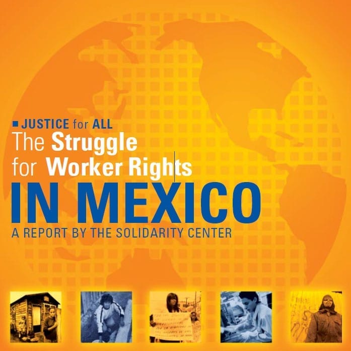 The Struggle for Worker Rights in Mexico (2003)