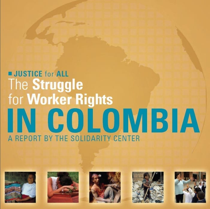 The Struggle for Worker Rights in Colombia (2006)