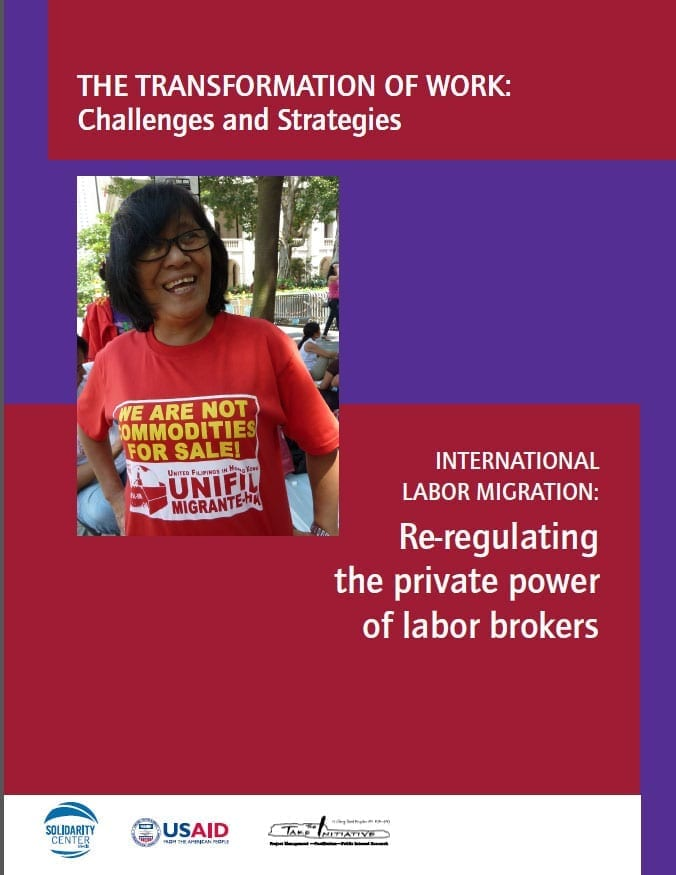 International Labor Migration: Re-regulating the Private Power of Labor Brokers (2015)