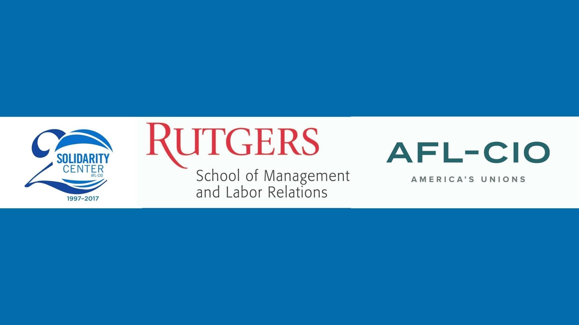 Solidarity Center, Rutgers, AFL-CIO