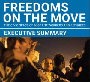 migration, migrant workers, Freedoms on the Move report, Solidarity Center,, CIVICUS