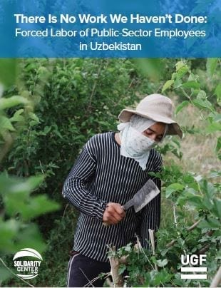 There Is No Work We Haven't Done: Forced Labor of Public-Sector Employees in Uzbekistan