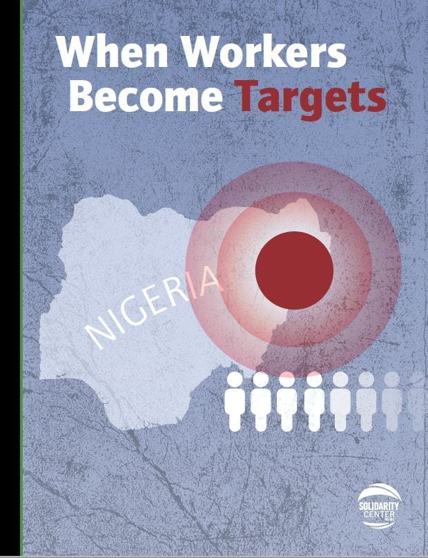 When Workers Become Targets: Nigeria