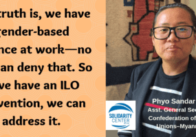 gender-based violence at work, ILO, Solidarity Center, unions