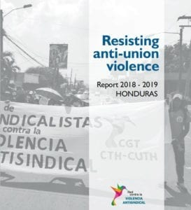 Honduras, anti-union violence report, Solidarity Center