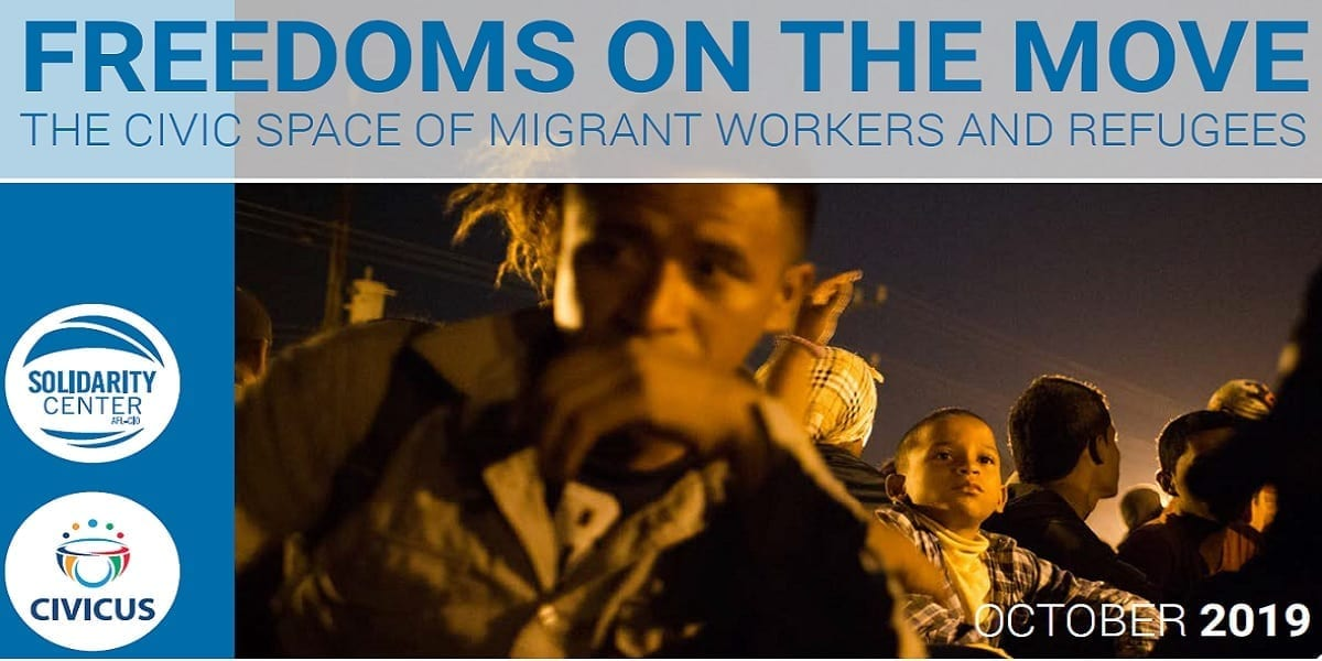 migration, Freedoms on the Move report by Solidarity Center, CIVICUS