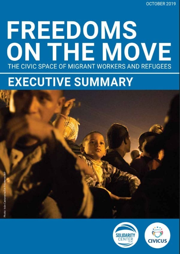 migration, migrant workers, refugees, Solidarity Center, CIVICUS, Freedoms on the Move