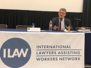 Arturo Alcalde, International Lawyers Assisting Workers network conference, Solidarity Center, worker rights