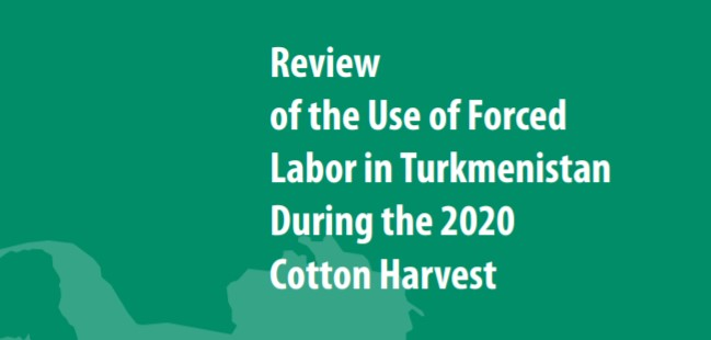 Turkmenistan: Forced Labor Remains in Cotton Supply Chain