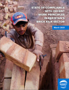 State of Compliance with Decent Work Principles in Pakistan's Brick Kiln Sector - March 2021 - Cover Photo [EN]